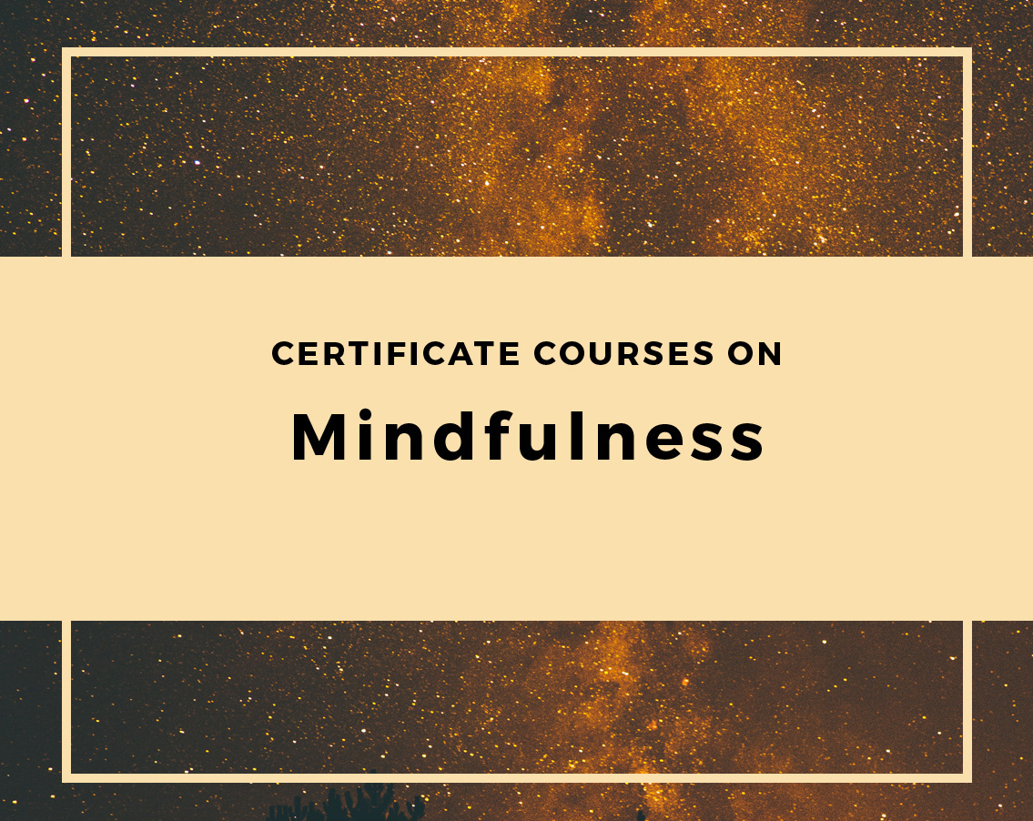 Askkrishna centre for mindfulness certificate courses on mindfulness xflitez Choice Image